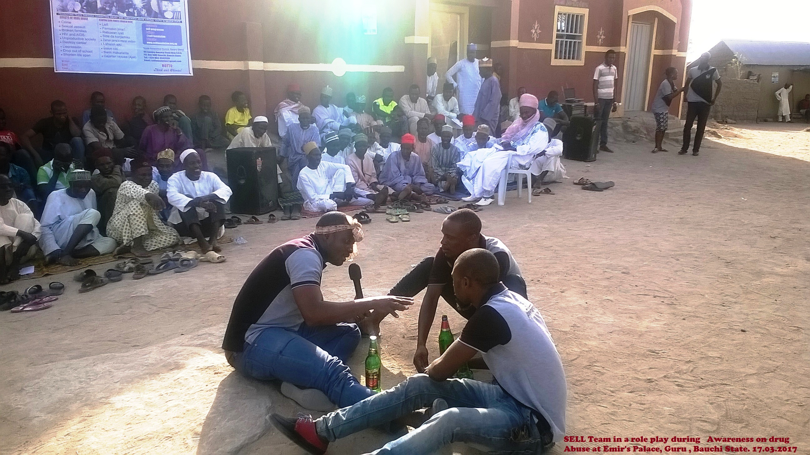 SELL Team in a role play during Awareness on drug Abuse at Emir's Palace, Guru , Bauchi State. 17.03.2017